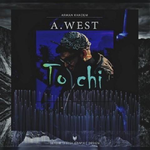 موزیک جدید A west تو چی