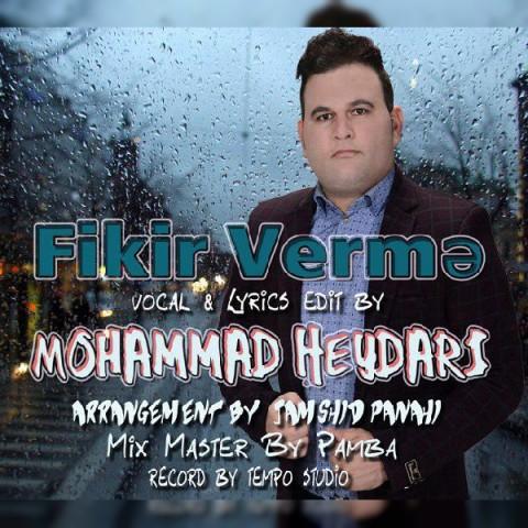 موزیک جدید محمد حیدری فیکیر ورمه
