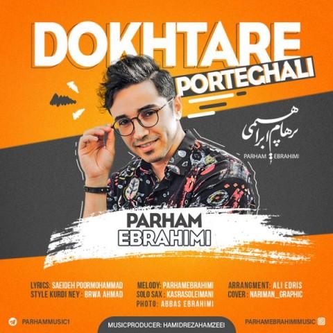 موزیک جدید پرهام ابراهیمی دختر پرتقالی